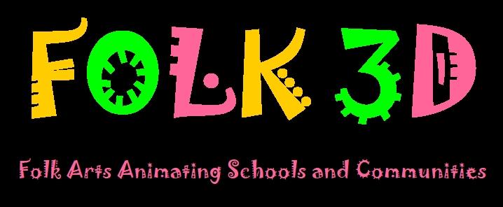 FOLK3D - Folk Arts animating schools and communities